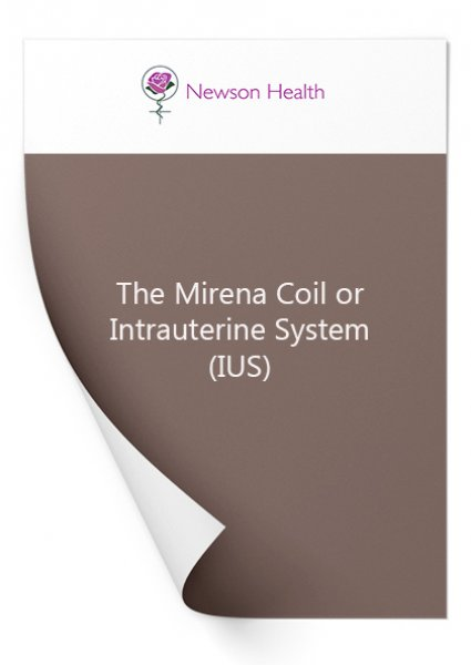 The Mirena Coil or Intrauterine System (IUS)