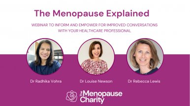 Watch a free webinar from The Menopause Charity with Dr Newson and Dr Lewis